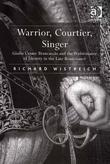 Warrior, Courtier, Singer: Giulio Cesare Brancaccio and the Performance of Identity in the Late Renaissance
