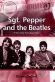 Sgt. Pepper and the Beatles: It Was Forty Years Ago Today