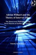 Adrian Willaert and the Theory of Interval Affect: The Musica nova Madrigals and the Novel Theories of Zarlino and Vicentino