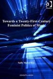 Towards a Twenty-First-Century Feminist Politics of Music