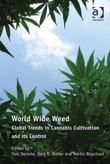 World Wide Weed: Global Trends in Cannabis Cultivation and its Control