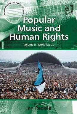 Popular Music and Human Rights: Volume II: World Music
