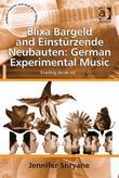 Blixa Bargeld and Einst Rzende Neubauten: German Experimental Music: 'Evading Do-Re-Mi'