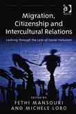 Migration, Citizenship and Intercultural Relations: Looking through the Lens of Social Inclusion