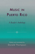 Music in Puerto Rico: A Reader's Anthology