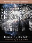 Overcoming Spiritual Blindness