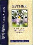 Esther: Unfolding God's Plan to Redeem His Bride: Spiritled Woman Bible Study
