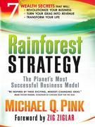Rainforest Strategy: The Planet's Most Successful Business Model