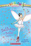 Dance Fairies #1: Bethany the Ballet Fairy: A Rainbow Magic Book