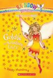 Weather Fairies #4: Goldie the Sunshine Fairy: A Rainbow Magic Book