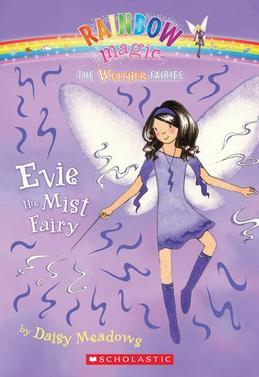 Weather Fairies #5: Evie the Mist Fairy: A Rainbow Magic Book