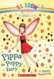 Petal Fairies #2: Pippa the Poppy Fairy: A Rainbow Magic Book