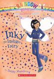 Rainbow Magic #6: Inky the Indigo Fairy: Inky The Indigo Fairy