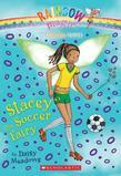 Sports Fairies #2: Stacey the Soccer Fairy: A Rainbow Magic Book