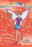 Sports Fairies #4: Brittany the Basketball Fairy: A Rainbow Magic Book
