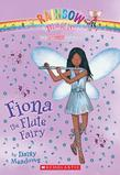 Music Fairies #3: Fiona the Flute Fairy: A Rainbow Magic Book