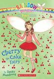 Party Fairies #1: Cherry the Cake Fairy: A Rainbow Magic Book