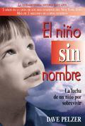 El Nio Sin Nombre: La lucha de un nio por sobrevivir