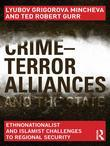 Crime-Terror Alliances and the State: Ethnonationalist and Islamist Challenges to Regional Security
