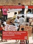 Human Rights and Humanitarian Norms, Strategic Framing, and Intervention: Lessons for the Responsibility to Protect