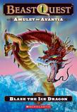 Beast Quest #23: Amulet of Avantia: Blaze the Ice Dragon
