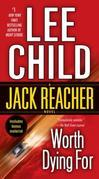 Worth Dying For: A Jack Reacher Novel