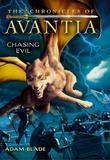 The Chronicles of Avantia #2: Chasing Evil