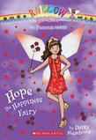 Princess Fairies #1: Hope the Happiness Fairy: A Rainbow Magic Book