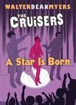 The Cruisers Book 3: A Star Is Born