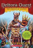 Deltora Quest #1: The Forests of Silence
