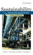 Sustainability in the Process Industry : Integration and Optimization: Integration and Optimization