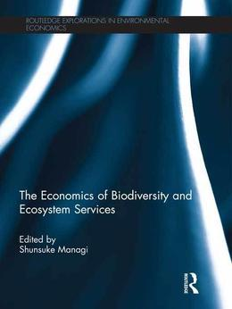 The Economics of Biodiversity and Ecosystem Services