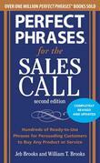 Perfect Phrases for the Sales Call, Second Edition