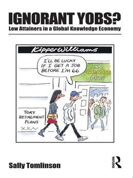 Analysing Low Attainers in the Global Knowledge Economy