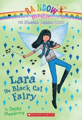 Magical Animal Fairies #2: Lara the Black Cat Fairy: A Rainbow Magic Book