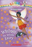 Ocean Fairies #6: Whitney the Whale Fairy: A Rainbow Magic Book