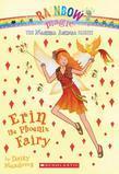 Magical Animal Fairies #3: Erin the Phoenix Fairy: A Rainbow Magic Book