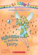 Magical Animal Fairies #4: Rihanna the Seahorse Fairy: A Rainbow Magic Book