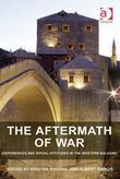 The Aftermath of War: Experiences and Social Attitudes in the Western Balkans