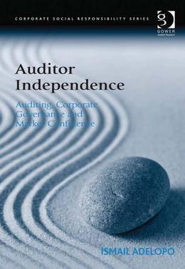 Auditor Independence: Auditing, Corporate Governance and Market Confidence