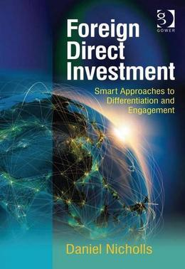 Foreign Direct Investment: Smart Approaches to Differentiation and Engagement