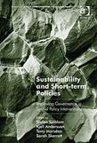 Sustainability and Short-term Policies: Improving Governance in Spatial Policy Interventions