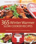 365 Winter Warmer Slow Cooker Recipes: Simply Savory and Delicious 3-Ingredient Meals