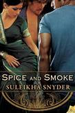 Spice and Smoke