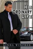 His Ordinary Life
