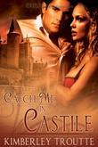 Catch Me in Castile