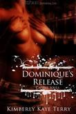 Dominique's Release