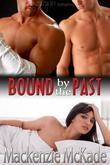 Bound by the Past