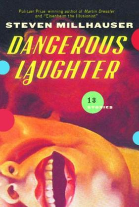 Dangerous Laughter