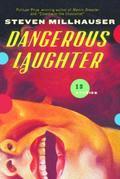 Dangerous Laughter